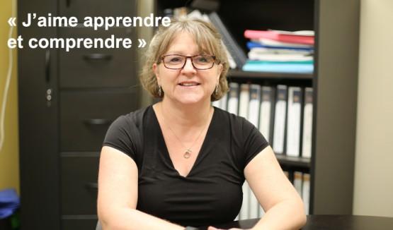 """Photo de Sylvie Soucy avec le texte: """"J'aime apprendre et comprendre"""""""
